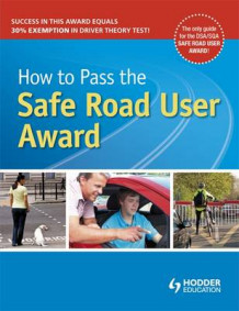 How to Pass the Safe Road User Award (Heftet)