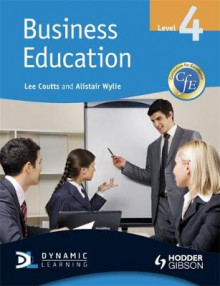 CfE Business Education: Level 4 av Alistair Wyllie og Lee Coutts (Heftet)