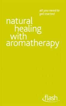 Natural Healing with Aromatherapy: Flash av Denise Whichello Brown (Heftet)