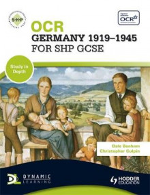 OCR Germany 1919-1945 for SHP GCSE av Dale Banham og Christopher Culpin (Heftet)