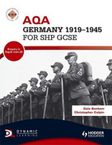AQA Germany 1919-1945 for SHP GCSE av Dale Banham og Christopher Culpin (Heftet)