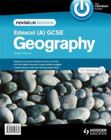 Edexcel A GCSE Geography Revision Lessons + CD av Steph Warren (Spiral)