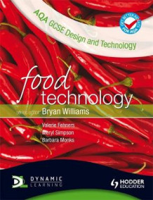AQA GCSE Design and Technology: Food Technology av Barbara Monks, Meryl Simpson og Val Fehners (Heftet)