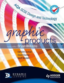 AQA GCSE Design and Technology av Eamonn Durkan, David Dunlop og Geoff Westell (Heftet)