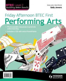 Friday Afternoon BTEC First Performing Arts: Resource Pack av Sally Jewers (Blandet mediaprodukt)