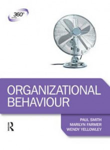 Organizational Behaviour av Marilyn Farmer, Wendy Yellowley, Dr. Paul Smith og Peter Smith (Heftet)