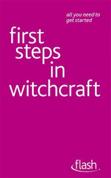 First Steps in Witchcraft: Flash av Teresa Moorey (Heftet)