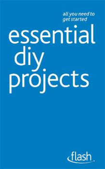 Essential DIY Projects av DIY Doctor (Heftet)
