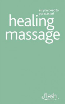Healing Massage: Flash av Denise Whichello Brown (Heftet)