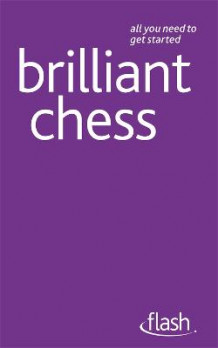 Brilliant Chess av William Hartston (Heftet)