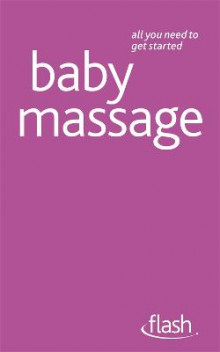 Baby Massage: Flash av Anita Thomas-Epple og Pauline Carpenter (Heftet)