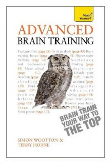 Advanced Brain Training: Teach Yourself av Simon Wootton og Terry Horne (Heftet)