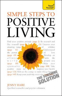 Simple Steps to Positive Living: Teach Yourself av Jenny Hare (Heftet)