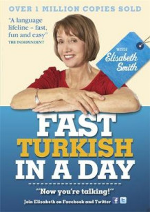 Fast Turkish in a Day with Elisabeth Smith av Elisabeth Smith (Lydbok-CD)