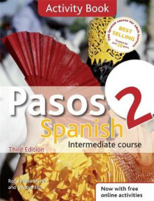 Pasos 2 Spanish Intermediate Course: Activity Book av Rosa Maria Martin og Martyn Ellis (Heftet)