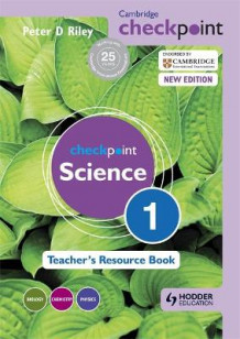 Cambridge Checkpoint Science Teacher's Resource Book 1 av Peter Riley (Heftet)