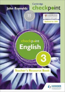 Cambridge Checkpoint English Teacher's Resource Book 3 av John Reynolds (Blandet mediaprodukt)