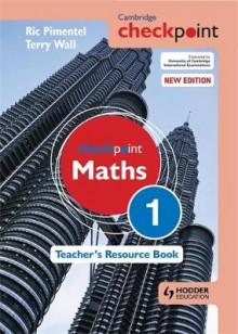 Cambridge Checkpoint Maths Teacher's Resource Book 1 av Terry Wall og Ric Pimentel (Innbundet)