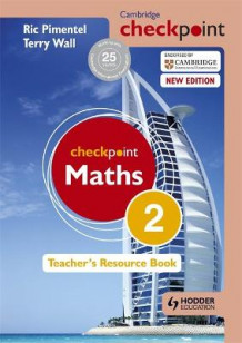 Cambridge Checkpoint Maths Teacher's Resource Book 2 av Ric Pimentel og Terry Wall (Innbundet)