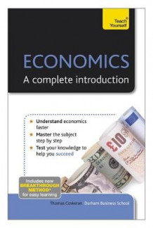 Economics - A Complete Introduction: Teach Yourself av Thomas Coskeran (Heftet)