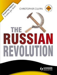 Enquiring History: The Russian Revolution 1894-1924 av Christopher Culpin (Heftet)