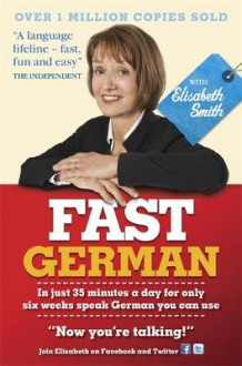 Fast German with Elisabeth Smith (Coursebook) av Elisabeth Smith (Lydbok-CD)