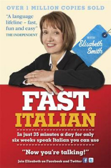 Fast Italian with Elisabeth Smith (Coursebook) av Elisabeth Smith (Heftet)
