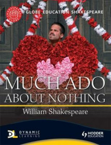 Globe Education Shakespeare: Much Ado About Nothing av Globe Education (Heftet)