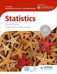 Cambridge International AS and A Level Mathematics Statistics av Roger Porkess og Sophie Goldie (Blandet mediaprodukt)