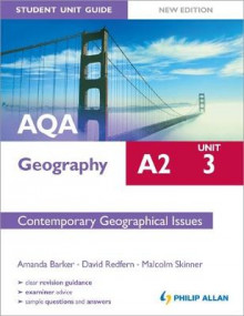 AQA A2 Geography Student Unit Guide New Edition: Unit 3 Contemporary Geographical Issues av Amanda Barker, David Redfern og Malcolm Skinner (Heftet)