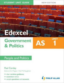 Edexcel AS Government & Politics Student Unit Guide: Unit 1 New Edition People and Politics av Paul Cordey, Neil McNaughton og Eric Magee (Heftet)