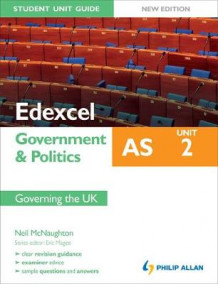 Edexcel as Government & Politics Student Unit Guide: Unit 2 New Edition Governing the UK: Unit 2 av Neil McNaughton (Heftet)