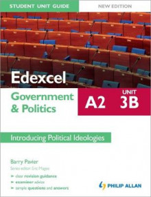 Edexcel A2 Government & Politics Student Unit Guide New Edition: Unit 3B Introducing Political Ideologies av Barry Pavier (Heftet)