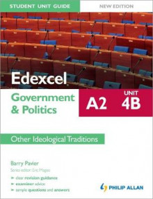 Edexcel A2 Government & Politics Student Unit Guide New Edition: Unit 4B Other Ideological Traditions: Unit 4B av Barry Pavier (Heftet)