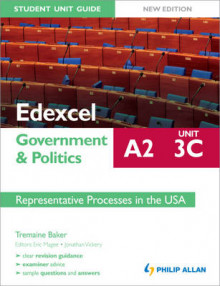 Edexcel A2 Government & Politics Student Unit Guide: Representative Processes in the USA: Unit 3C av Tremaine Baker (Heftet)