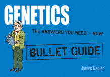 Genetics: Bullet Guides Everything You Need to Get Started av James Napier (Heftet)