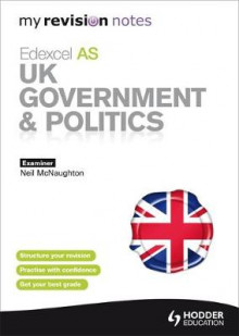 My Revision Notes: Edexcel AS UK Government and Politics av Neil McNaughton (Heftet)