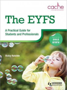 The EYFS: A Practical Guide for Students and Professionals av Vicky Hutchin (Heftet)