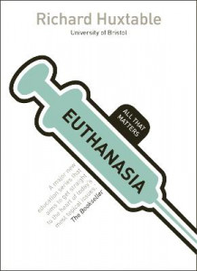 Euthanasia av Richard Huxtable (Heftet)