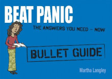 Beat Panic: Bullet Guides Everything You Need to Get Started av Martha Langley (Heftet)