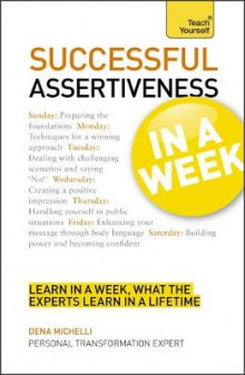 Successful Assertiveness in a Week: Teach Yourself av Dena Michelli (Heftet)