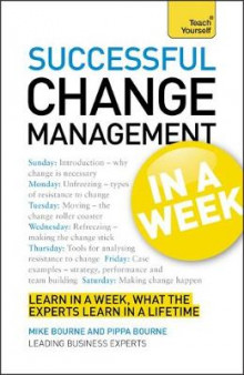 Successful Change Management in a Week: Teach Yourself av Mike Bourne (Heftet)