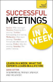 Successful Meetings in a Week: Teach Yourself av David Cotton (Heftet)