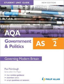 AQA AS Government & Politics Student Unit Guide: Unit 2 Governing Modern Britain av Paul E. Fairclough (Heftet)