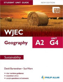 WJEC A2 Geography Student Unit Guide New Edition: Unit G4 Sustainability av Sue Warn og David Burtenshaw (Heftet)