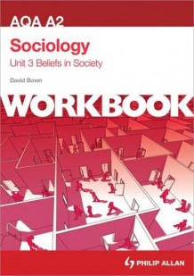 AQA A2 Sociology Unit 3 Workbook: Beliefs in Society av David Bown (Heftet)