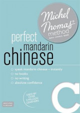 Omslag - Perfect Mandarin Chinese Intermediate Course: Learn Mandarin Chinese with the Michel Thomas Method