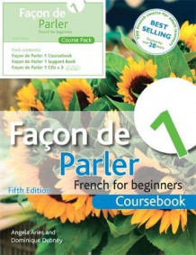 Facon de Parler 1 French for Beginners 5ED av Angela Aries og Dominique Debney (Blandet mediaprodukt)