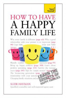 Have a Happy Family Life: Teach Yourself av Suzie Hayman (Heftet)