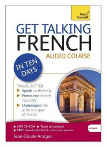Get Talking French in Ten Days Beginner Audio Course av Jean-Claude Arragon (Lydbok-CD)
